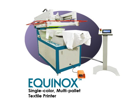 Equinox Single Color, Multi-Pallet Textile Printer